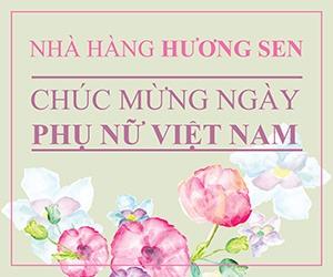 Hương Sen chúc mừng ngày phụ nữ Việt Nam 20-10